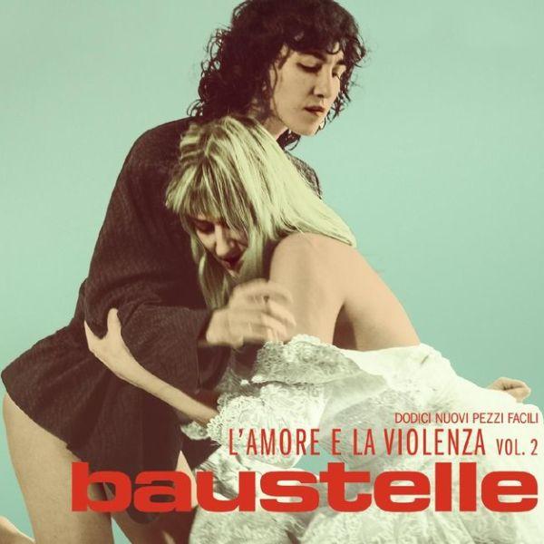 Baustelle-Lamore-E-La-Violenza-Vol.2-Recensione